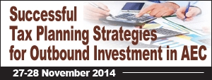 Successful Tax Planning Strategies for Outbound Investment in AEC