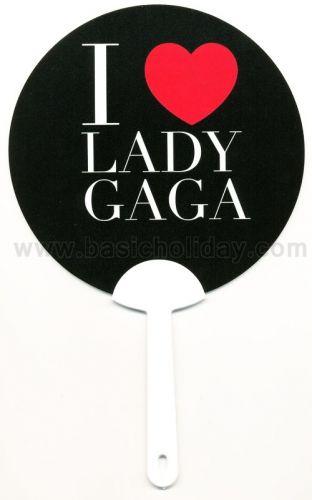 M 3309 พัดพลาสติกพีพี-I Love Lady Gaga พัด พัดพลาสติก พัดกระดาษ พัดติดสติกเกอร์ ด้ามพัด พัด พรีเมี่ยมสินค้าพรีเมียม ของที่ระลึก ของชำร่วย ของแจก ของแถม สั่งทำ สั่งผลิต