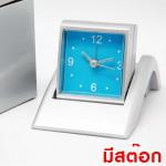 นาฬิกาตั้งโต๊ะ นาฬิกาของพรีเมี่ยม นาฬิกาตั้งโต๊ะมีสต๊อก ของพรีเมี่ยม ของชำร่วย ของที่ระลึก