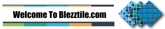 Welcome To Blezztiles.com