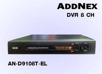 ADDNEX DVR 8 CH รุ่น AN-D9108T-EL