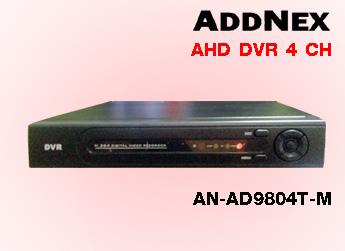เครื่องบันทึก AHD DVR 4 CH ADDNEX รุ่น AN-AD9804T-M