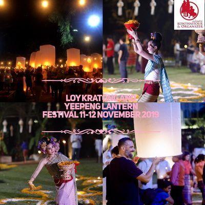 คนไทยทัวร์ แนะนำ เทศกาลลอยกระทงเชียงใหม่ ,Chiang Mai 11-12 November  2019