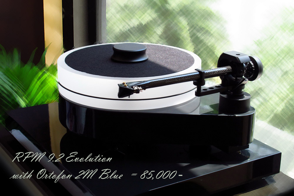 Pro-Ject RPM 9.2 Evolution = 78,000-/with Ortofon 2M Blue =85,000-